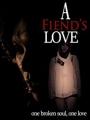 A Fiend's Love 2019