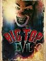Big Top Evil 1988
