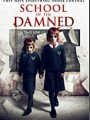 School of the Damned 2019