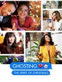 Ghosting: The Spirit of Christmas 2019