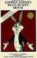 The Looney, Looney, Looney Bugs Bunny Movie 1981