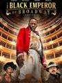 The Black Emperor of Broadway 2020