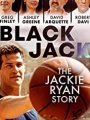Blackjack: The Jackie Ryan Story 2020