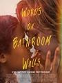Words on Bathroom Walls 2020