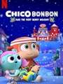 Chico Bon Bon and the Very Berry Holiday 2020