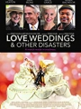 Love, Weddings & Other Disasters 2020