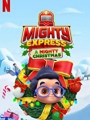 Mighty Express: A Mighty Christmas 2020