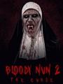 Bloody Nun 2: The Curse 2021