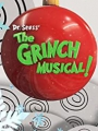 Dr. Seuss' the Grinch Musical 2020