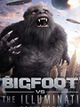 Bigfoot vs the Illuminati 2020