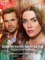 Ruby Herring Mysteries: Prediction Murder 2020