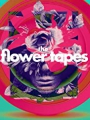 The Flower Tapes 2020