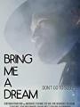 Bring Me a Dream 2020
