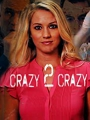 Crazy 2 Crazy 2021