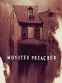 Monster Preacher 2021