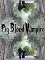 Pig Blood Vampire 2020