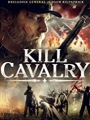 Kill Cavalry 2021