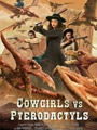 Cowgirls vs. Pterodactyls 2021