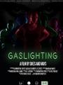 Gaslighting 2021