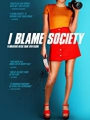 I Blame Society 2020