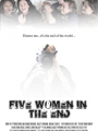 Five Women in the End 2019