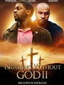 Nothing Witout GOD 2 2020