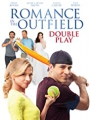 Romance in the Outfield: Double Play 2020