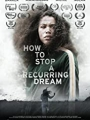 How to Stop a Recurring Dream 2020