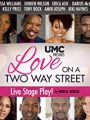 Love on A Two Way Street 2020