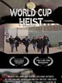 World Cup Heist 2020