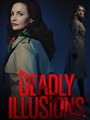 Deadly Illusions 2021