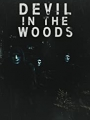 Devil in the Woods 2021