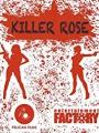 Killer Rose 2021