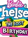 Barbie & Chelsea the Lost Birthday 2021