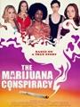 The Marijuana Conspiracy 2020