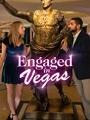 Engaged in Vegas 2021