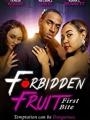 Forbidden Fruit: First Bite 2021