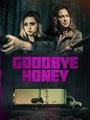 Goodbye Honey 2020