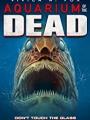 Aquarium of the Dead 2021