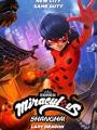 Miraculous World: Shanghai - The Legend of Ladydragon 2021