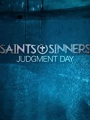 Saints & Sinners Judgment Day 2021