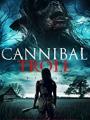 Cannibal Troll 2021