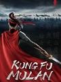 Kung Fu Mulan 2021