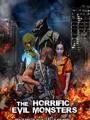 The Horrific Evil Monsters 2021