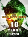 The Last Five Days: 10 Years Later 2021