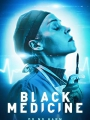 Black Medicine 2021