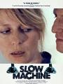 Slow Machine 2020