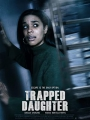 Trapped Daughter 2021
