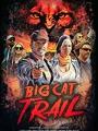 Big Cat Trail 2021