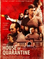 House of Quarantine 2020